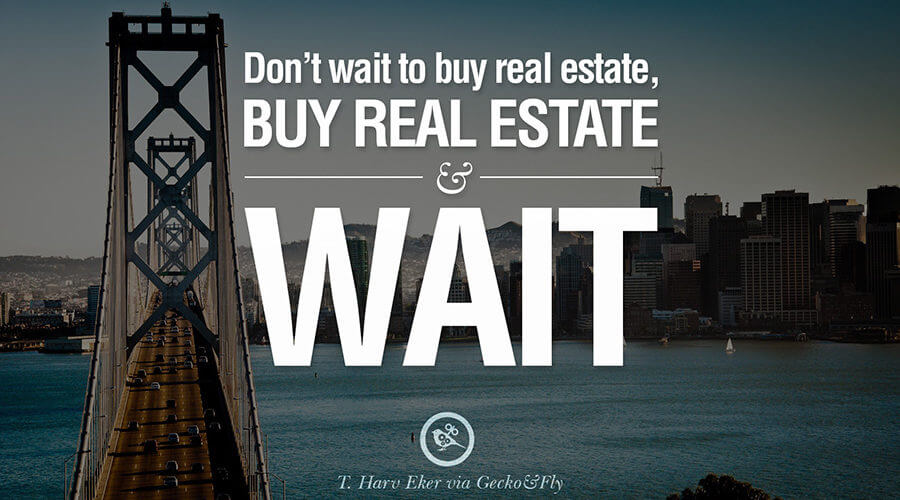 Buy and wait with real estate - blog